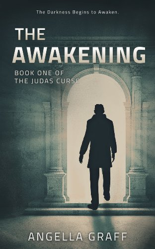 The Awakening (The Judas Curse Book 1) by Angella Graff
