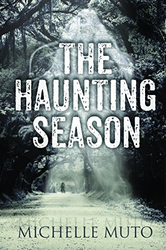 The Haunting Season by Michelle Muto
