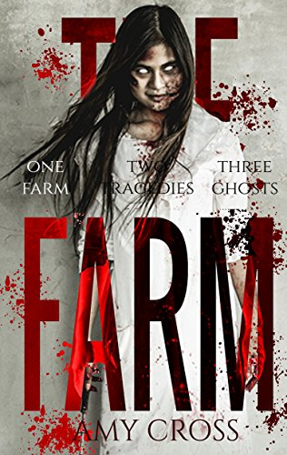 The Farm by Amy Cross