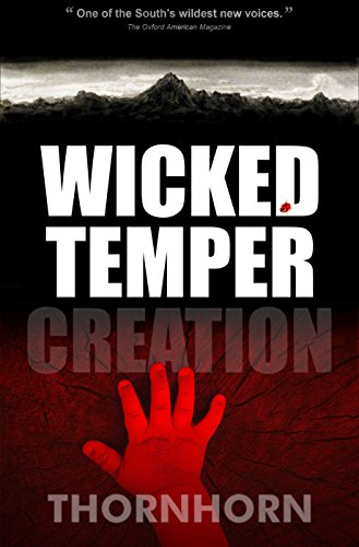 Wicked Temper Creation (Thornhorn Southern Gothic) by Randy Thornhorn