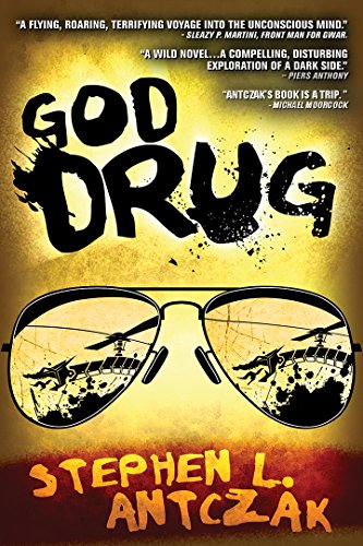 God Drug by Stephen L. Antczak