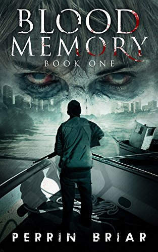 Blood Memory (Book One) by Perrin Briar