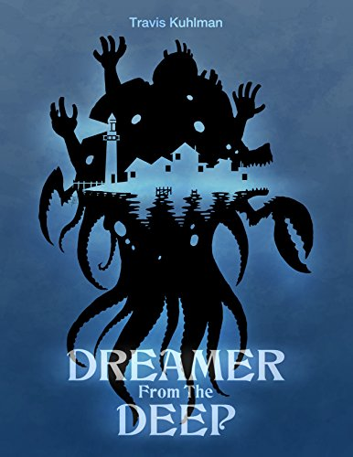 Dreamer from the Deep by Travis Kuhlman