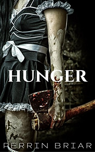 Hunger by Perrin Briar