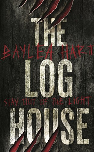 The Log House by Baylea Hart