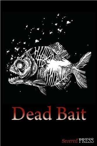 Dead Bait by Various Authors