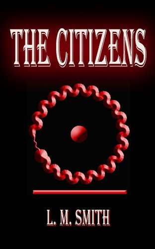 The Citizens (A Jazz Nemesis Novel Book 1) by L. M. Smith