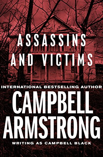 Assassins and Victims by Campbell Armstrong
