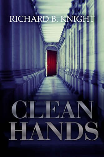 Clean Hands (The Womb Book 1) by Richard B. Knight