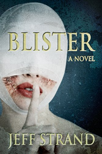 Blister by Jeff Strand