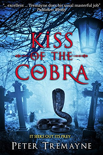 Kiss of the Cobra by Peter Tremayne