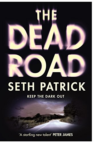 The Dead Road: A Novel (Reviver Trilogy) by Seth Patrick