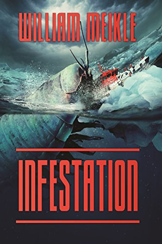 Infestation by William Meikle