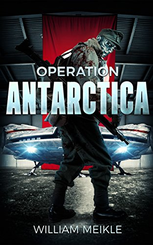 Operation Antarctica by William Meikle