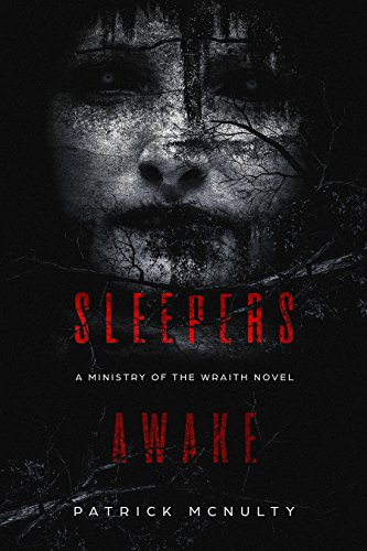 Sleepers Awake: A Supernatural Horror Novel by Patrick McNulty