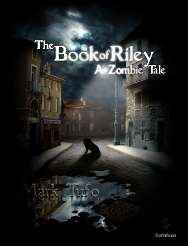 The Book Of Riley A Zombie Tale by Mark Tufo