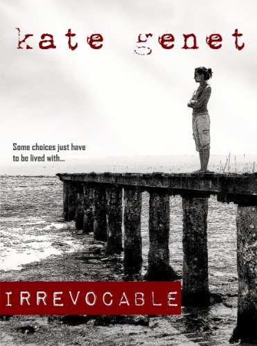 Irrevocable by Kate Genet