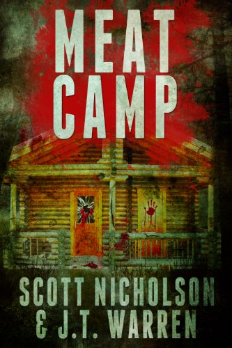 Meat Camp: A Horror Thriller by Scott Nicholson