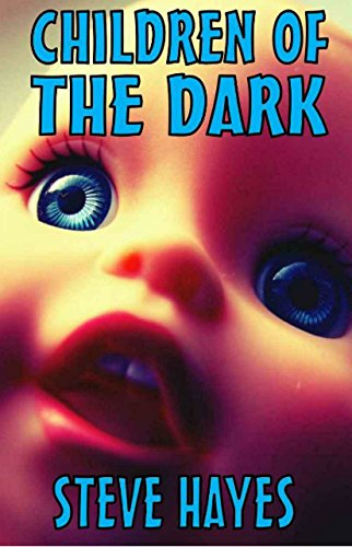 Children of the Dark by Steve Hayes