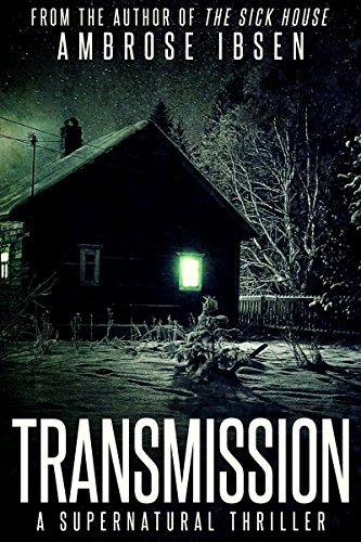 Transmission by Ambrose Ibsen