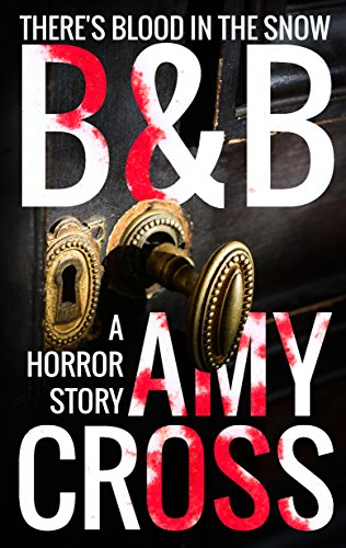 B&B by Amy Cross