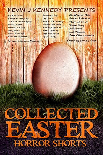 Collected Easter Horror Shorts by Various Authors