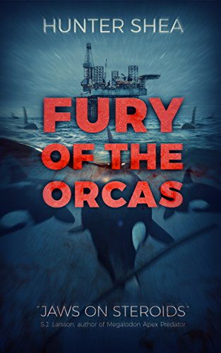 Fury Of The Orcas by Hunter Shea