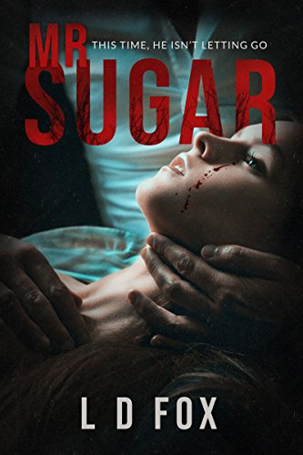 Mr. Sugar by L. D. Fox