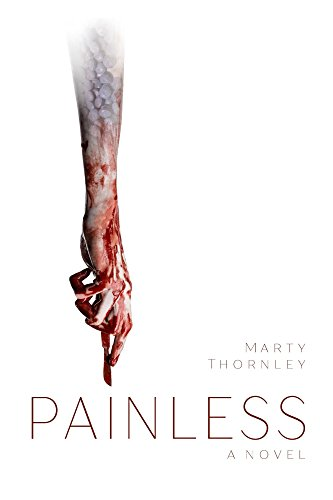 Painless by Marty Thornley
