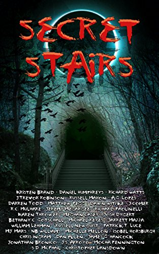Secret Stairs: A Tribute to Urban Legend by Various Authors