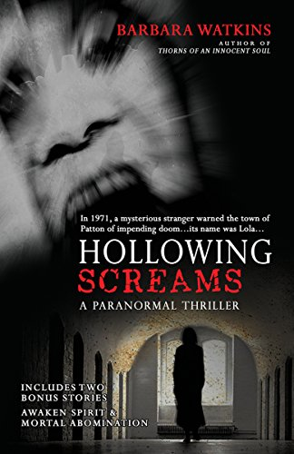 Hollowing Screams by Barbara Watkins