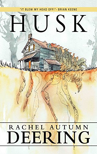 Husk by Rachel Autumn Deering