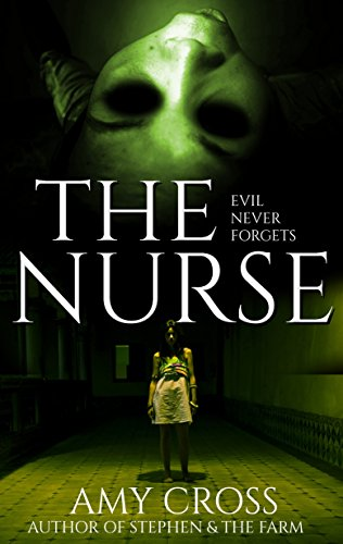 The Nurse by Amy Cross
