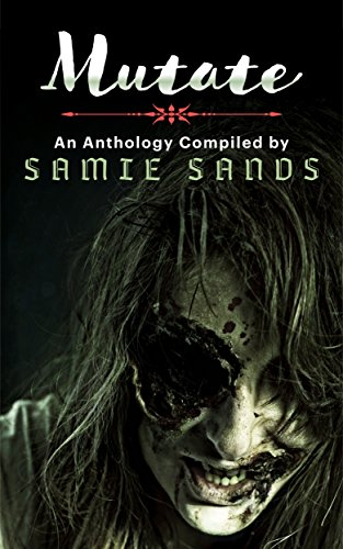 Mutate by Samie Sands