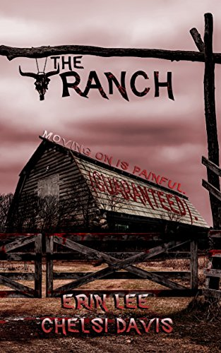 The Ranch: Moving on is painful by Erin Lee