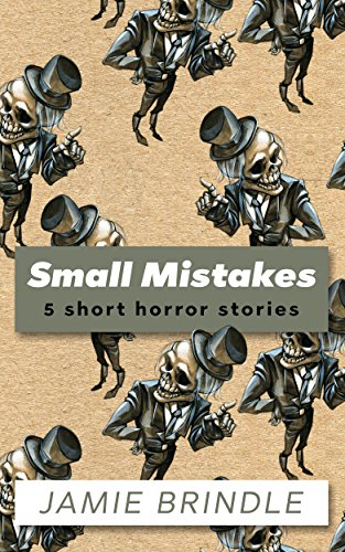 Small Mistakes by Jamie Brindle
