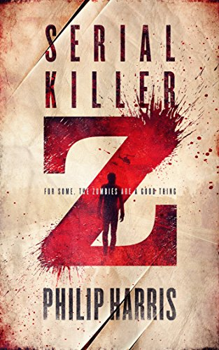 Serial Killer Z by Philip Harris
