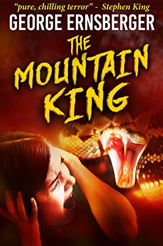 The Mountain King (Resurrected Horrors Book 1) by George Ernsberger