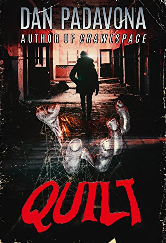 Quilt: A Story of Dark Horror by Dan Padavona