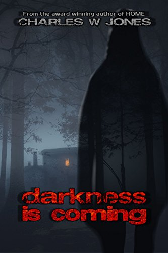 darkness is coming by Charles W. Jones