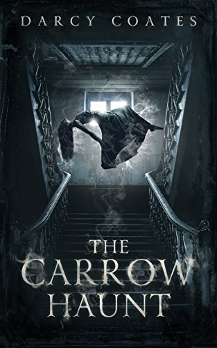 The Carrow Haunt by Darcy Coates