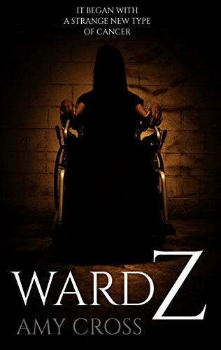 Ward Z by Amy Cross