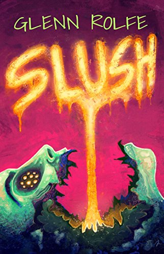 Slush by Glenn Rolfe