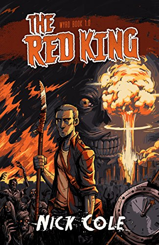 The Red King (Wyrd Book 1) by Nick Cole