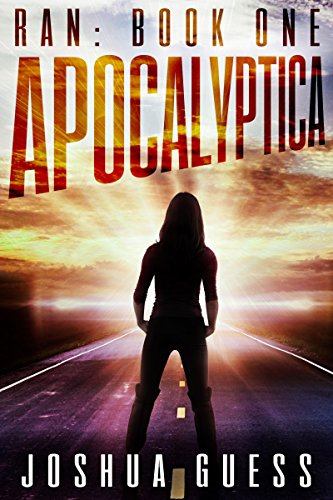 Apocalyptica (Ran Book 1) by Joshua Guess