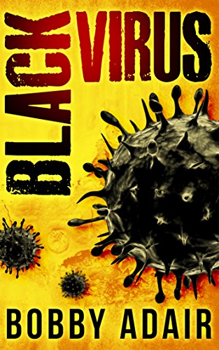 Black Virus (Black Rust Book 1) by Bobby Adair