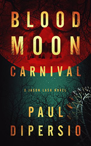 Blood Moon Carnival by Paul DiPersio
