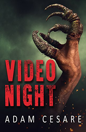 Video Night: A Novel of Alien Horror by Adam Cesare