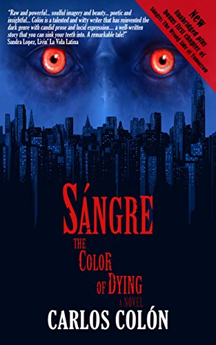 Sángre: The Color of Dying by Carlos Colón