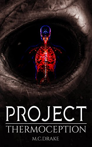 Project Thermoception by M.C Drake